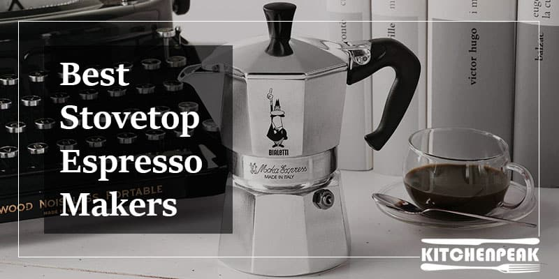 10 Best Stovetop Espresso Makers In 2020 A Beginners