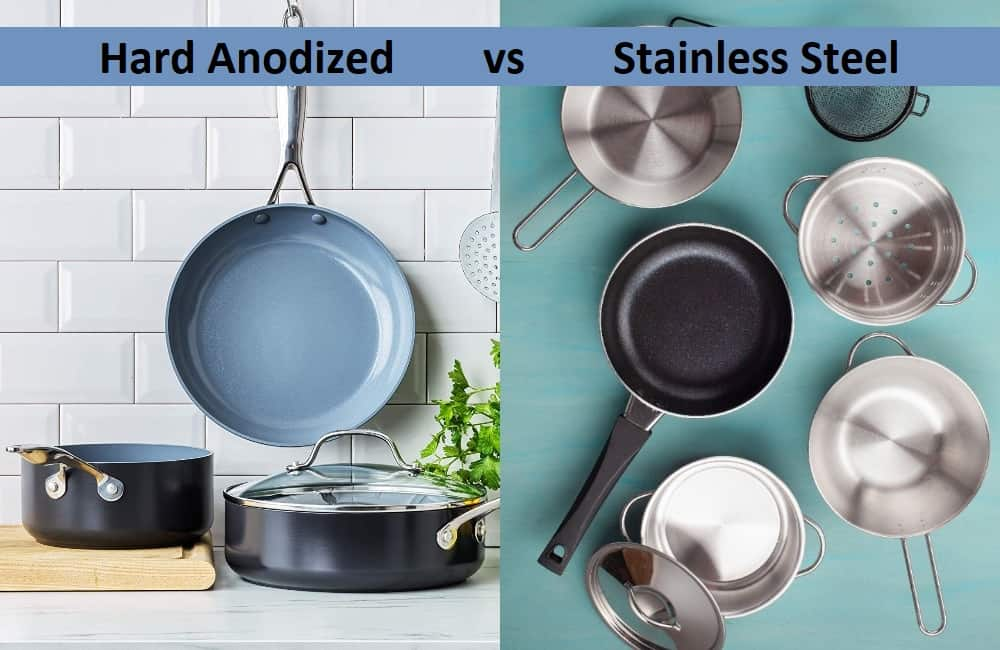 difference between hard anodized and stainless steel cookware